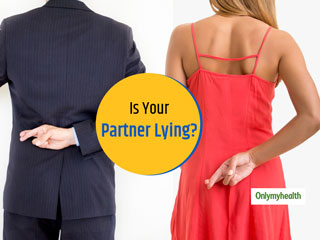These Are The Traits Of A Lying Partner, Know How To Deal With Him/Her