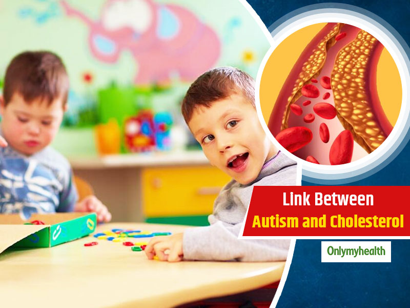 There Is A Strong Link Between Cholesterol and Autism, Find Out In This Article