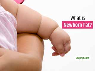 What Is Newborn Fat and Why Parents Should Not Ignore It?