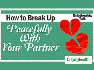 Learn The Dos and Don'ts of Breaking Up Peacefully With Someone