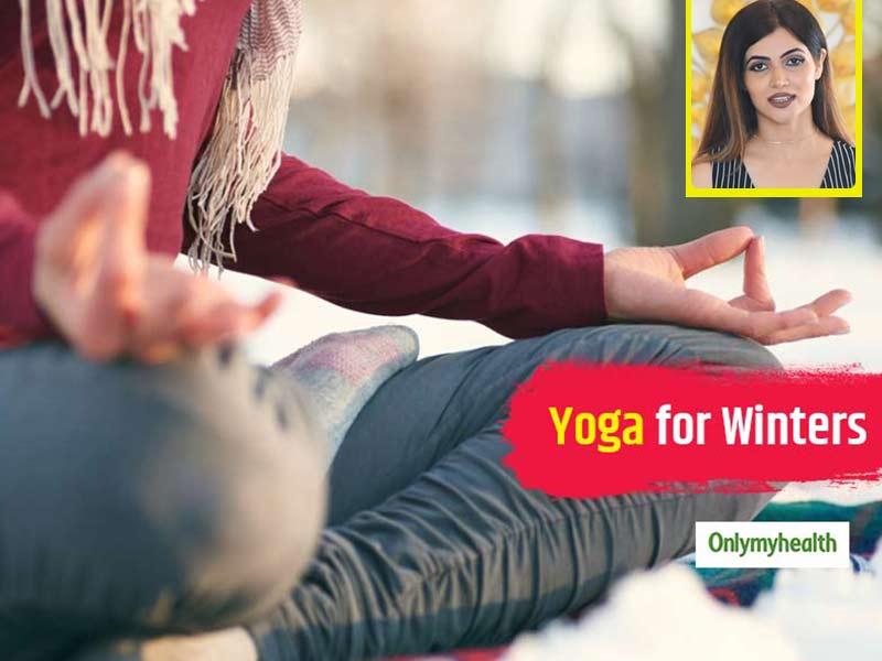 Simple Yoga Exercises To Stay Healthy This Winter Season