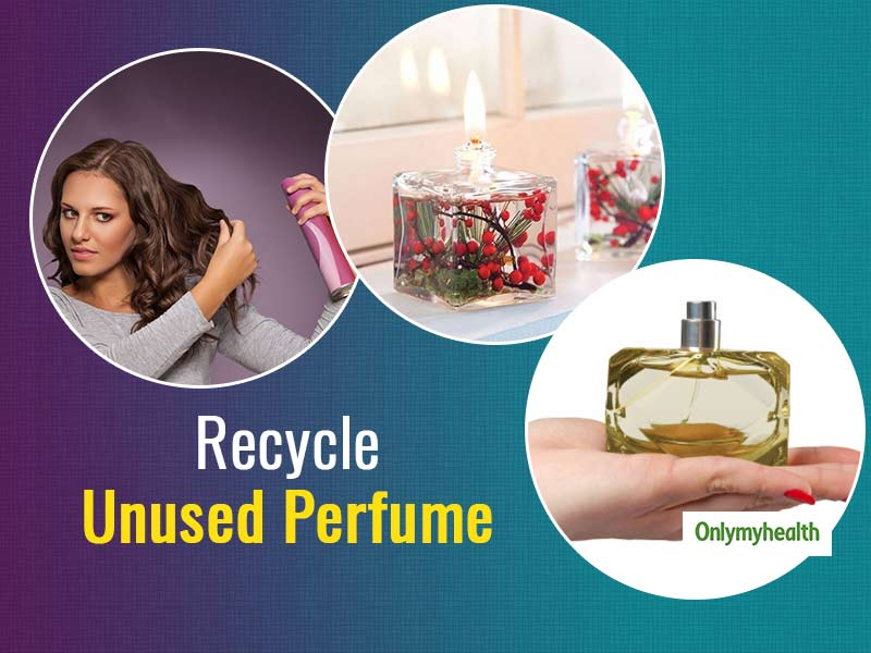 Do You Know How To Recycle Old or Unused Perfume? Let's Find Out