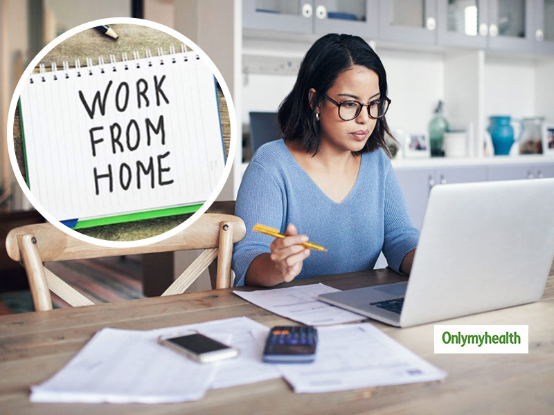 Work From Home In Pandemic: How To Deal With The Impact Of New Routine On Your Body?