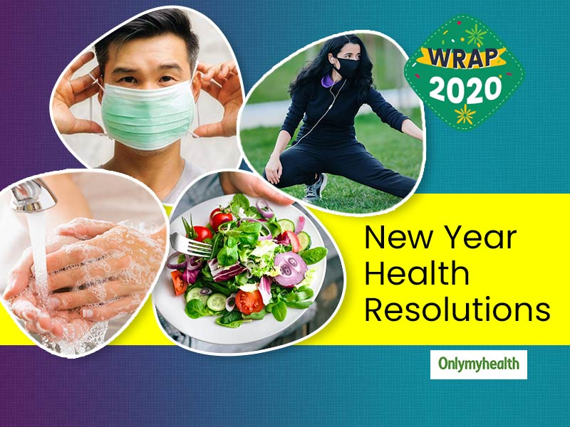 Step Into 2021 By Taking A Resolution To Follow 8 Principles Of Healthy Living In The Pandemic Era