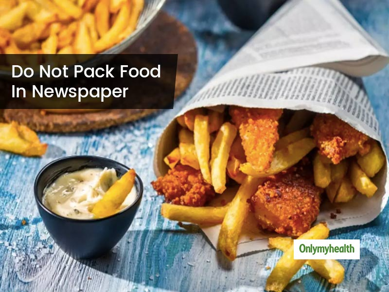 Why You Should Avoid Consuming Food Packed in Newspapers? Learn of Safer Methods to Pack Food
