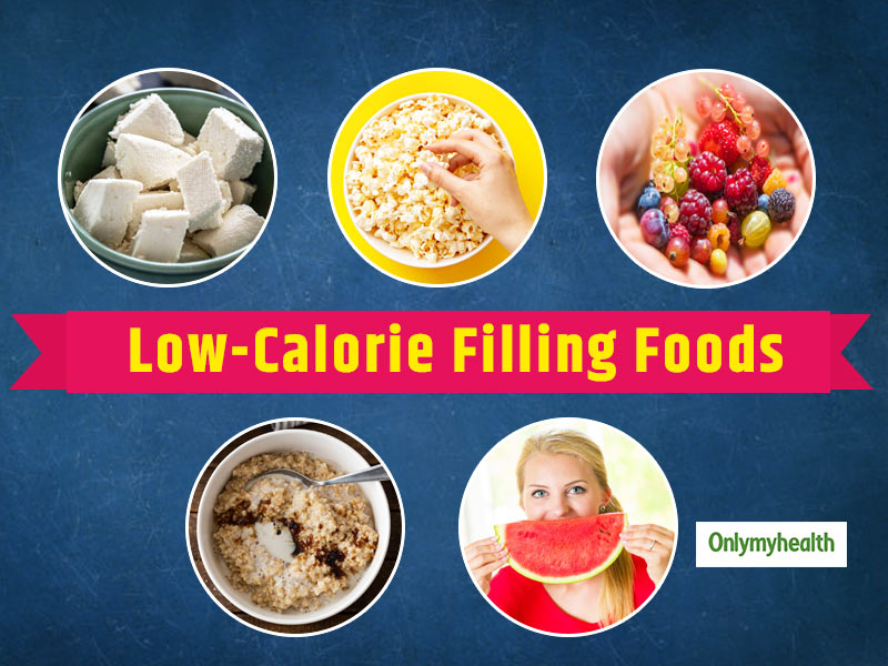 13 Low-Calorie But Filling Foods That You Can Have Guilt-Free