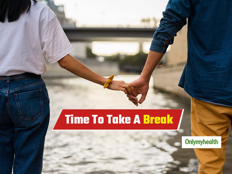 5 Signs That Your Relationship Needs A Break