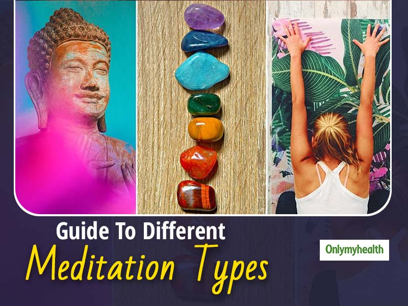 The 5 Different Types of Meditation and Its Effects On Mind & Body