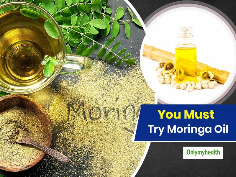 Moringa Oil: One Oil With Innumerable Health Benefits
