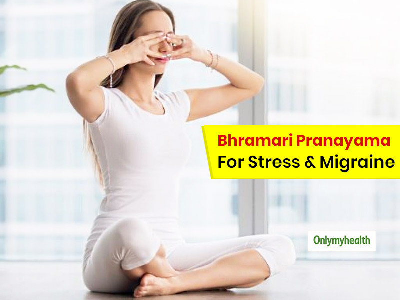 Manage Migraine With Bhramari Pranayama or Humming Bee Breathing Technique