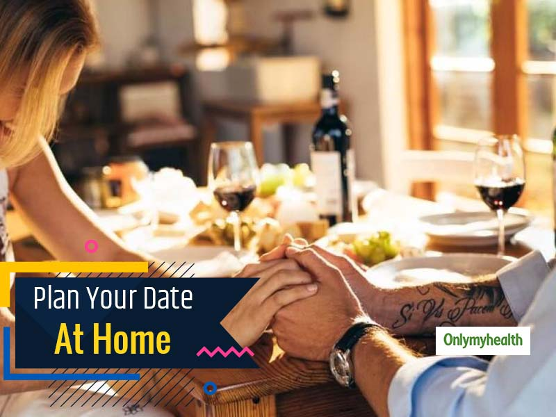 Planning To Create A Perfect Date At Home? Here Are Things You Can Do