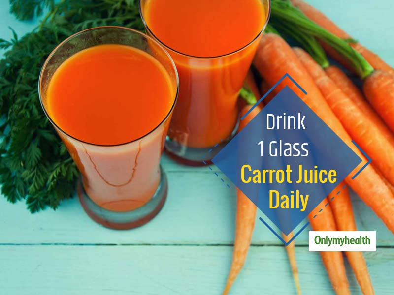 7 Reasons Why You Must Drink One Glass of Carrot Juice Daily