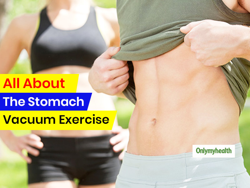 Get Flat Abs With Stomach Vacuum Exercise, Know How To Do It