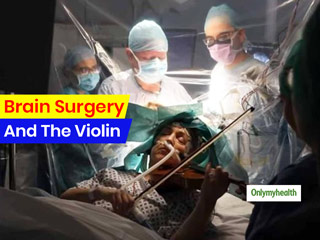 This Woman Played The Violin During <strong>Brain</strong> <strong>Surgery</strong> To Preserve <strong>Brain</strong> Functions, Know How Music Helps
