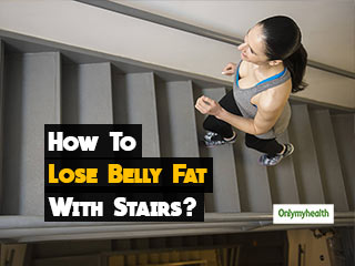 Weight Management: 5 Stairs Workout Exercises To Target <strong>Belly</strong> <strong>Fat</strong>