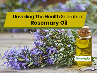Wonders of Rosemary Essential Oil For <strong>Skin</strong>, Hair and Overall Health