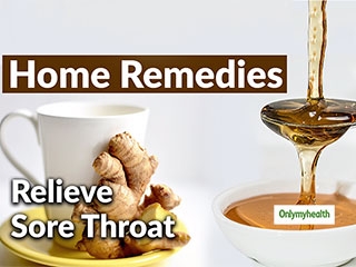 Is Sore Throat Troubling You? Here Are Some <strong>Remedies</strong> For Cure
