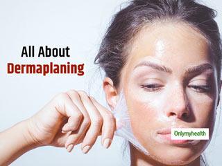 Dermaplaning: All You Need To Know About This Beauty <strong>Procedure</strong>