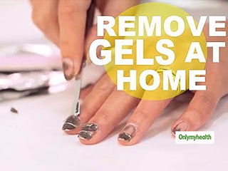 Remove Gel <strong>Nails</strong> At Home Without Damaging The <strong>Nails</strong> With These Simple Home Remedies