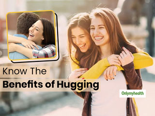 Happy Hug Day: Know How Hugging Helps In Keeping You <strong>Healthy</strong> and Hearty