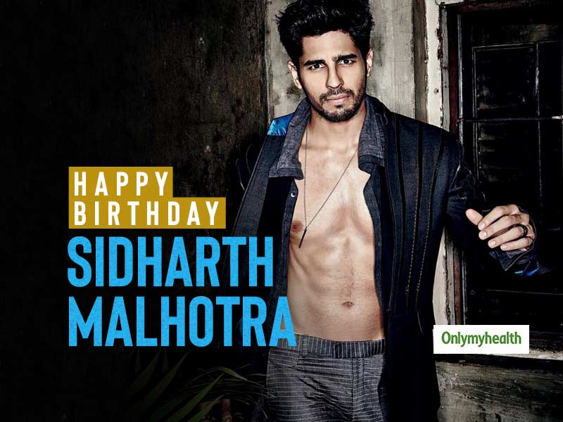 Happy Birthday Sidharth Malhotra: The Handsome Hunk's Diet And Fitness Regime Decoded