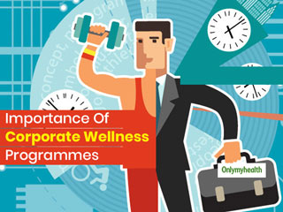 Why Corporate Wellness Programmes Are Essential For A <strong>Healthy</strong> Mind & <strong>Body</strong>