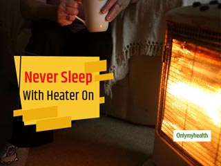 Caution: Keeping Your Room Heater On Overnight While You're Sleeping Is Deadly