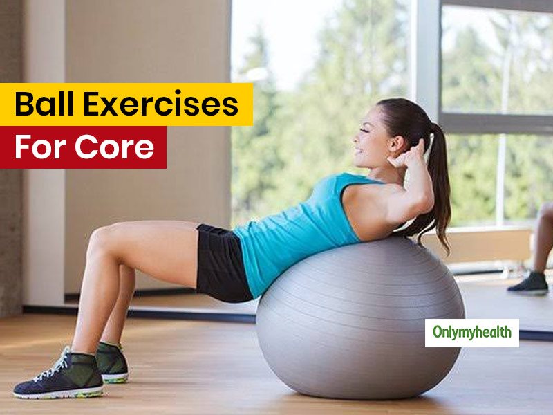 Strengthen Your Core With These 4 Simple Exercises Using The Exercising Ball