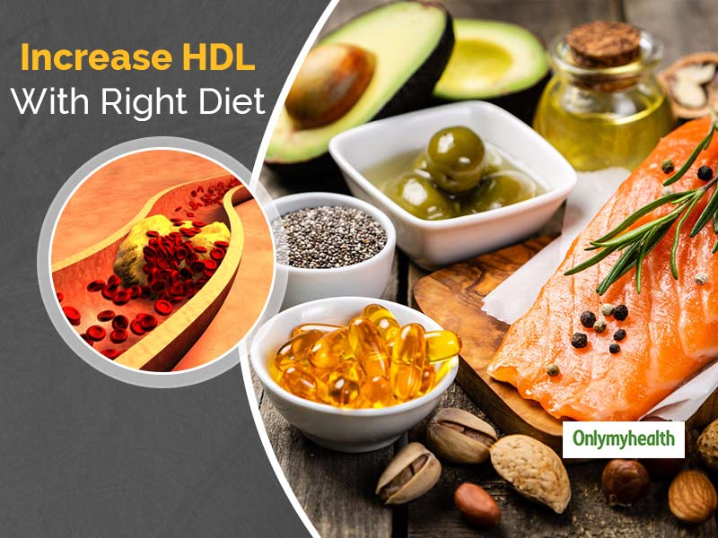 Add These 5 Foods To Your Diet To Increase The Levels of HDL or Good Cholesterol
