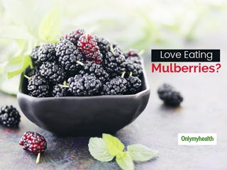 From Boosting Immunity To Controlling Diabetes, Here Are Some Benefits of Mulberries aka Shahtoot