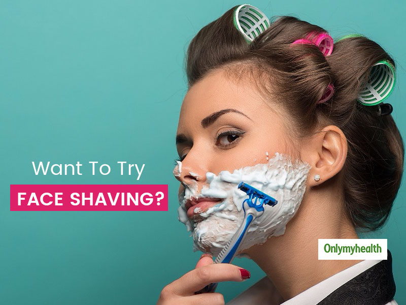 Are You Planning To Try Face Shaving? These Tips Can Come In Handy