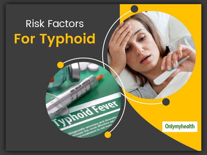 What Are The Risk Factors For Typhoid?