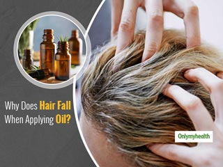 Natural Hair Loss Treatment: Why Does Hair Fall After Applying Oil?