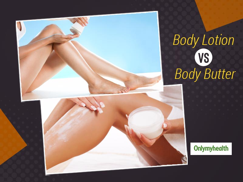 What Is The Difference Between Body Lotion and Body Butter? Know What's Better