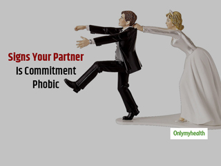Does Your Partner Have Fear Of Commitment? Signs Of Commitment Phobic People