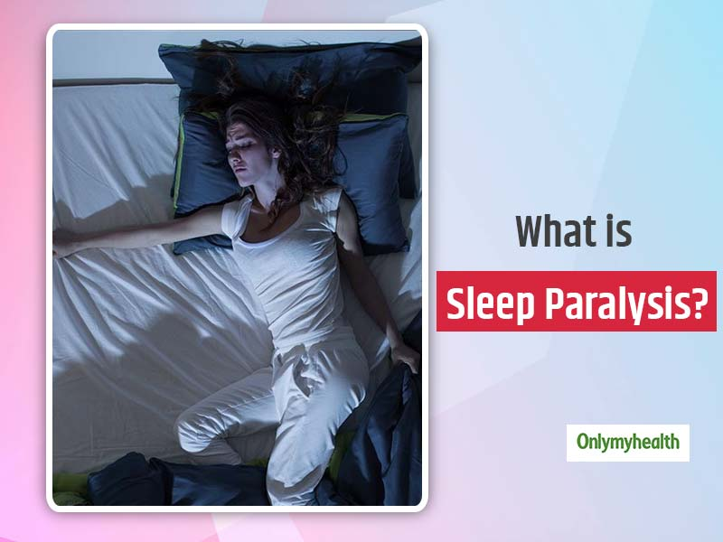 What is Sleep Paralysis? Know Causes, Symptoms and Prevention Tips