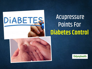 Can Acupressure Aid <strong>Diabetes</strong>? Know The 5 Blood-Sugar Control Pressure Points