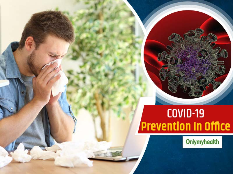 COVID-19 Prevention: These 4 Steps Can Ensure Protection From Coronavirus At Your Workplace