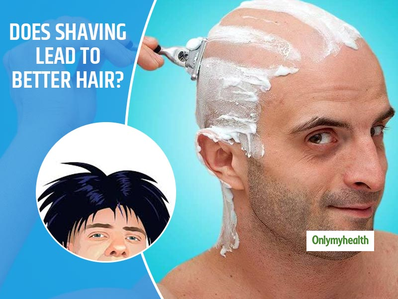 Fact Or Myth: Does Shaving Head Result In Better Hair?