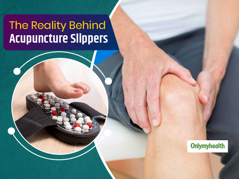 Are Acupuncture Slippers Useful? Know When These Can Be Avoided