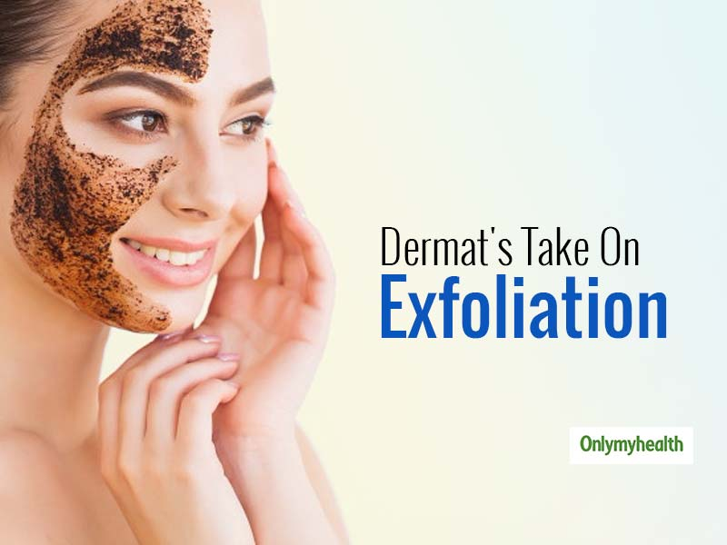 How Many Times Should You Exfoliate Your Face? Know From Expert Dermatologist