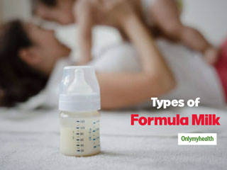 Do You Feed Your Infant With Formula Milk? Here Are It's 6 Types And DIY Recipe To Make It At Home