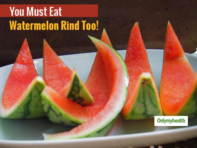 Do You Know The Health Benefits of Watermelon Rind? Read Them Here
