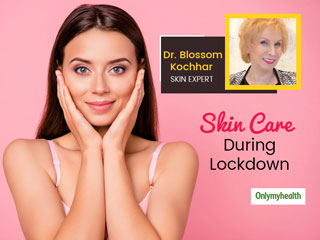 Lockdown Skin Care: Dr. Blossom Kochhar On Grooming, Skincare and <strong>Hair</strong> Hacks