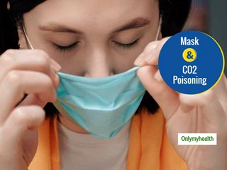 Myth Vs. Fact: Can Wearing Face Mask <strong>Cause</strong> Carbon Dioxide Toxicity?