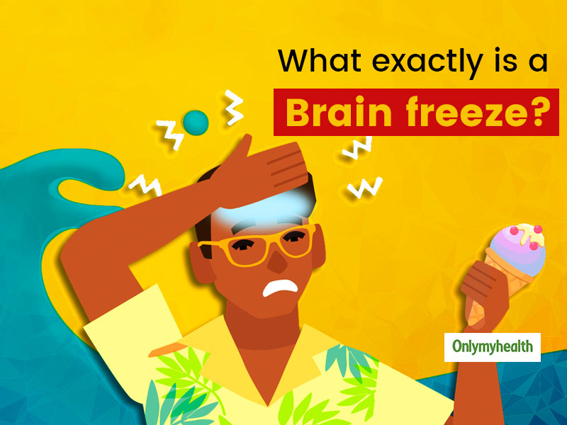 What Is Brain Freeze? Here's Why Do We Get It