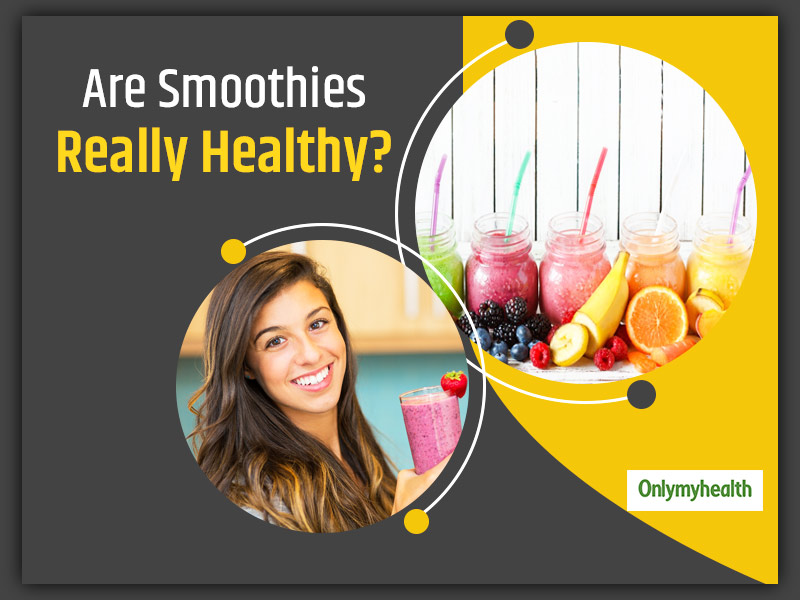 Do You Love Smoothies? Here Are Mistakes To Avoid To Not Get Fat