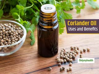 You Will Be Surprised To Know These Benefits of Coriander <strong>Oil</strong>