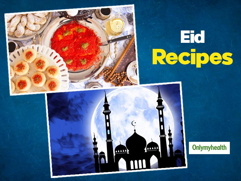 Eid-ul-Fitr 2020: Celebrate The Fast-Breaking Festival With These 3 Recipes