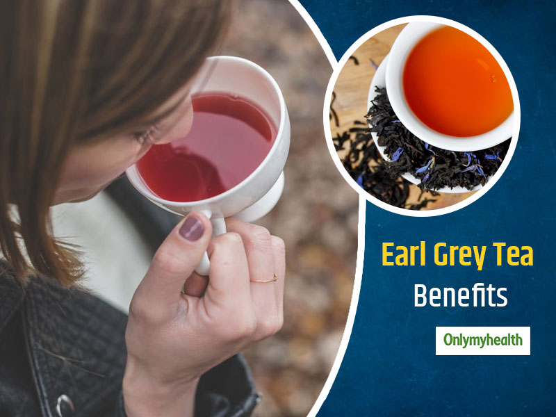 Forget Green Tea And Switch To Earl Grey Tea, Know Earl Grey Tea Health Benefits